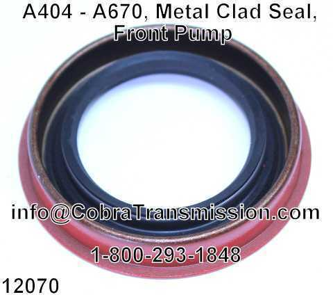 A404 - A670, Metal Clad Seal, Front Pump