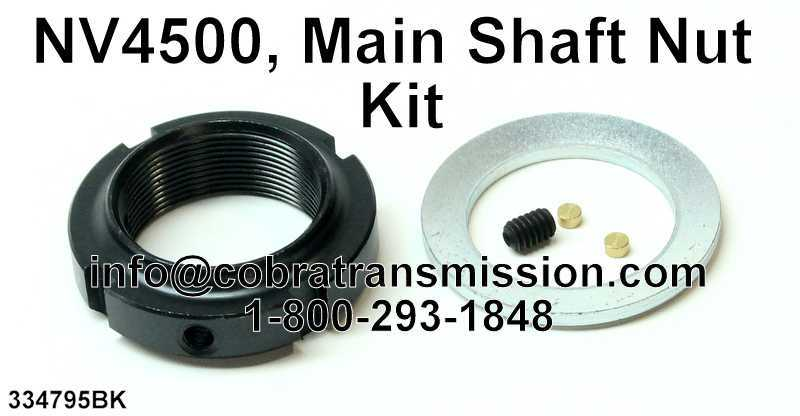 NV4500, Main Shaft Nut Kit