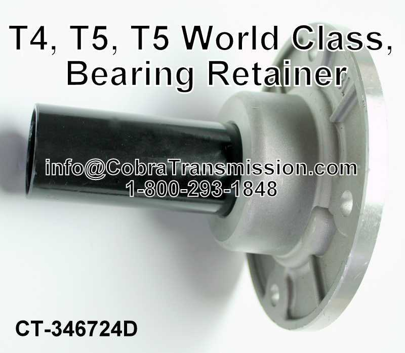 T4 (4 Speed), T5 (5 Speed), T5 (5 Speed) World Class, Bearing Re