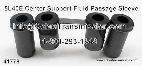5L40E Sleeve, Center Support Fluid Passage