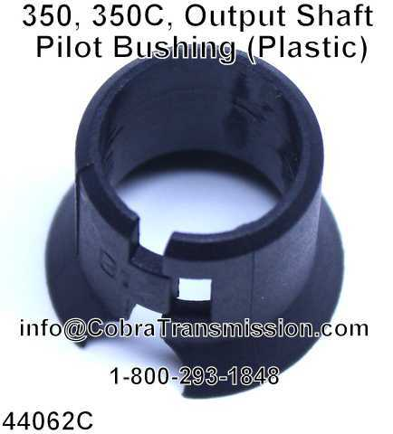 350, 350C, Output Shaft Pilot Bushing (Plastic)