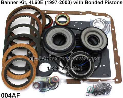 Banner Kit, 4L60E (1997-2003) with Bonded Pistons