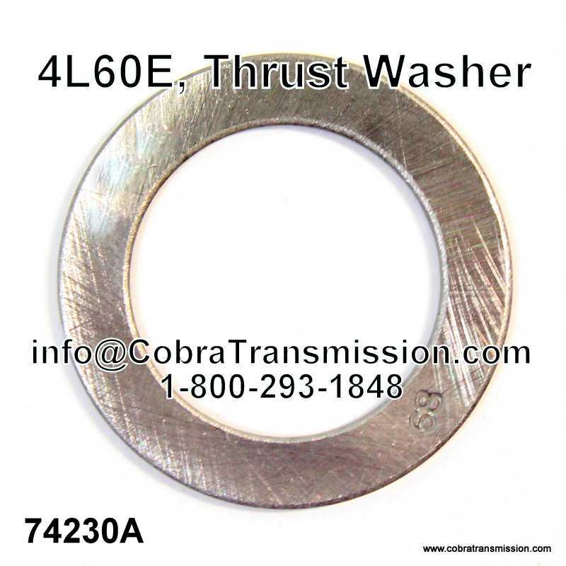 4l60e Thrust Washer 74230a 16 99 Cobra Transmission