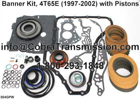 Banner Kit, 4T65E (1997-2002) with Pistons