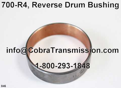 700-R4, Reverse Drum Bushing