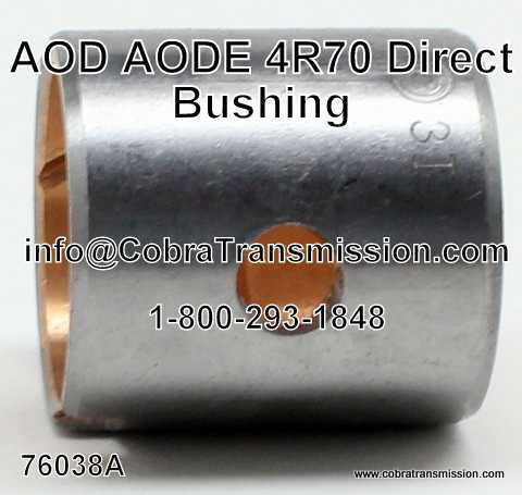 AOD, AODE, 4R70 Series Direct Drum Bushing
