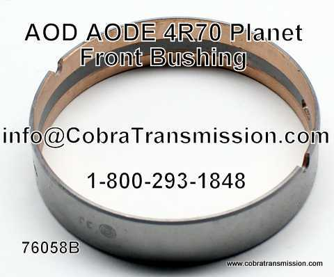 AOD, AODE, 4R70 Series Planet Front Bushing