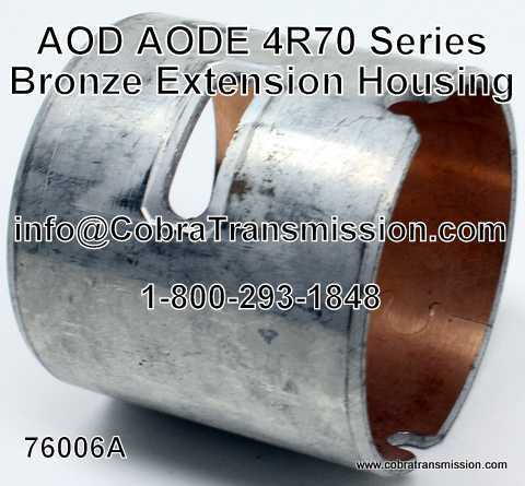 AOD, AODE, 4R70 Series Bronze Extension Housing Bushing