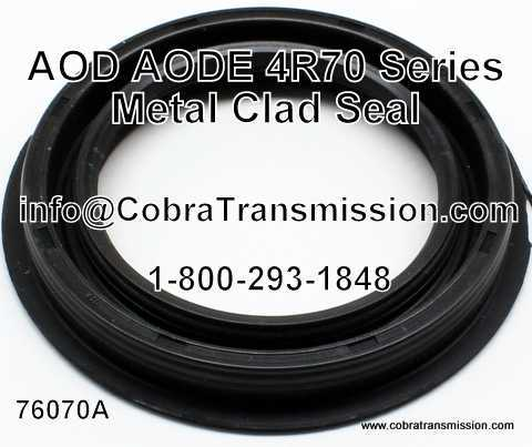 AOD, AODE, 4R70 Series Metal Clad Seal
