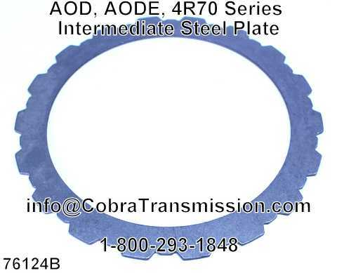 AOD, AODE, 4R70 Series Intermediate Steel Plate