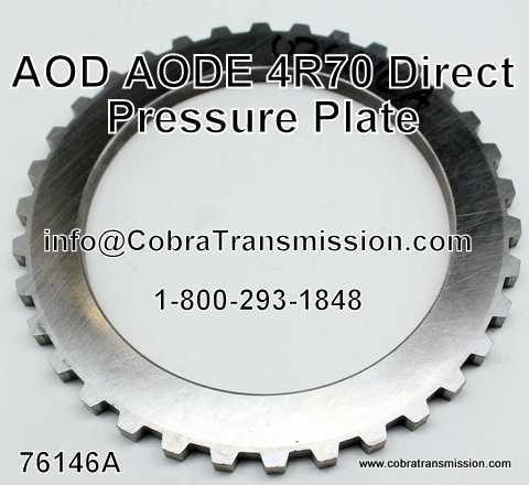 AOD, AODE, 4R70 Series Direct Pressure Plate