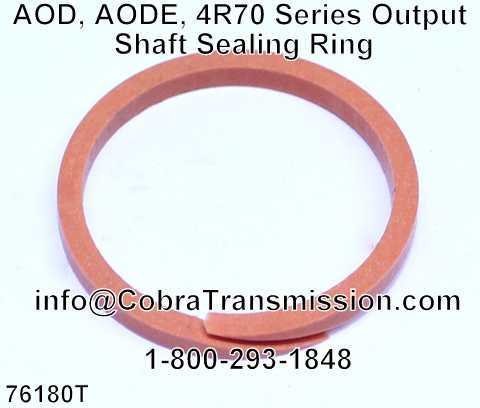 AOD, AODE, 4R70 Series Output Shaft Sealing Ring