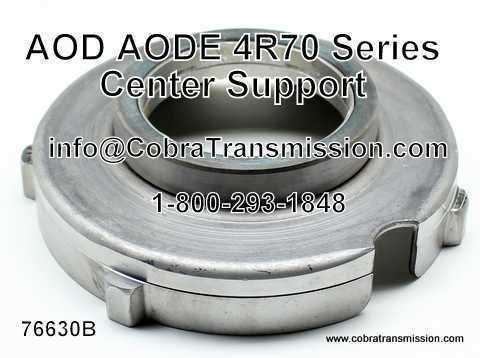 AOD, AODE, 4R70 Series Center Support