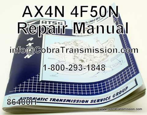 technical repair manual ax4n 4f50n 86400h 43 99 cobra rh cobratransmission com ax4n repair manual ax4n repair manual free download