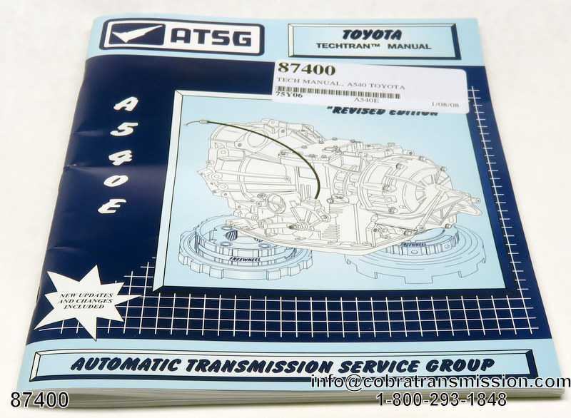 technical repair manual toyota a540 87400 34 99 cobra rh cobratransmission com Parts Manual 12H802 Manual