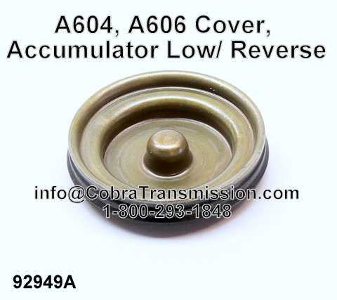 A604, A606 Cover, Accumulator Low/ Reverse