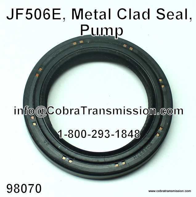 JF506E, Metal Clad Seal, Pump