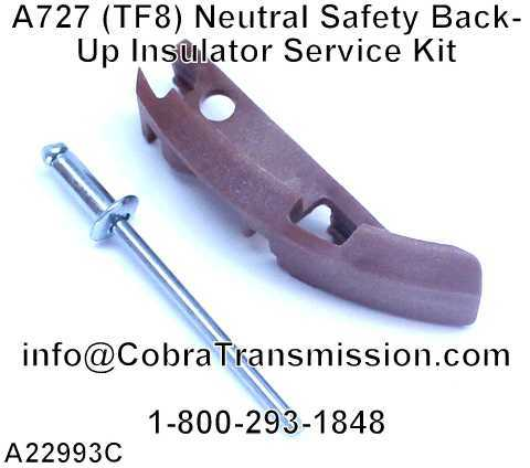 A727 (TF8) Neutral Safety Back-Up Insulator Service Kit