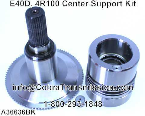 E40D, 4R100 Center Support Kit