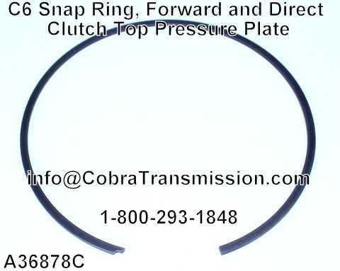 C6 Snap Ring, Forward and Direct Clutch Top Pressure Plate