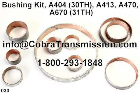 Bushing Kit, A404 (30TH), A413, A470, A670 (31TH)