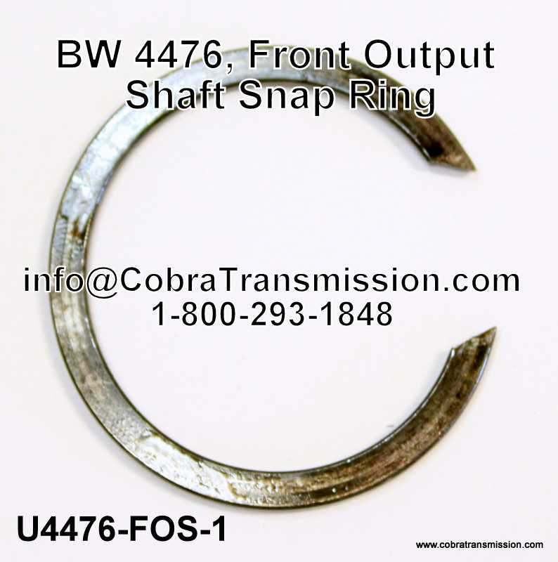 BW 4476, Front Output Shaft Snap Ring