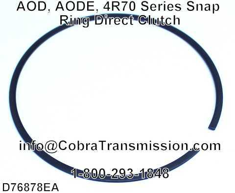 AOD, AODE, 4R70 Series Snap Ring Direct Clutch