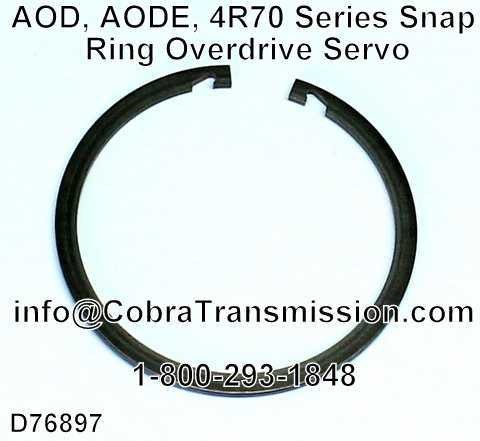 AOD, AODE, 4R70 Series Snap Ring Overdrive Servo