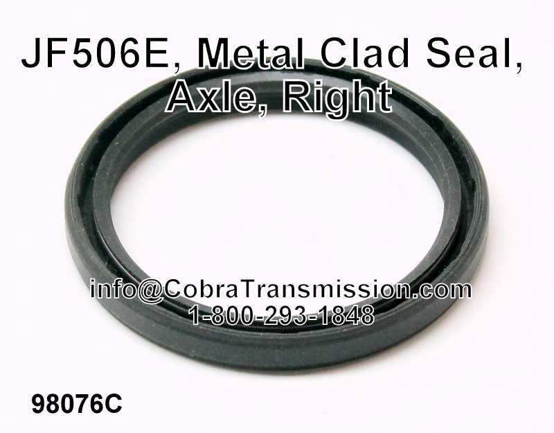 JF506E, Metal Clad Seal, Axle, Right