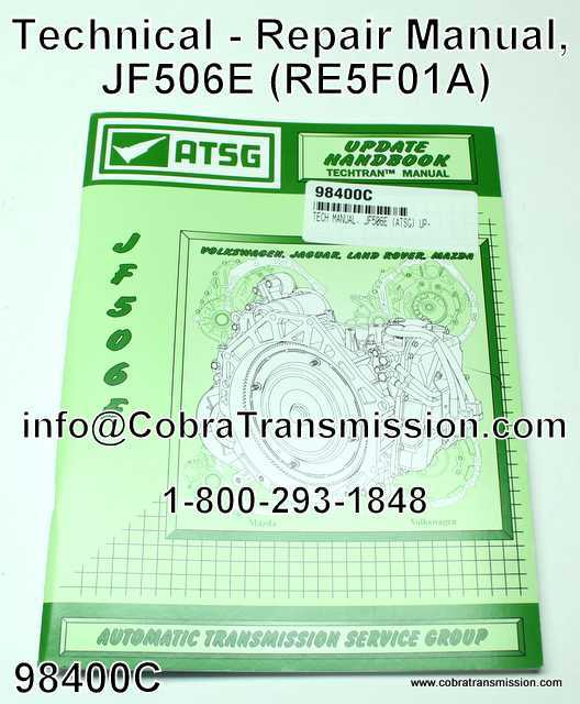 technical repair manual jf506e re5f01a 98400c 45 99 rh cobratransmission com JF506E Valve Body Diagram JF506E Valve Body Diagram