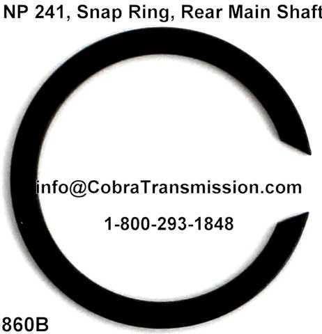 NP 241, Snap Ring, Rear Main Shaft