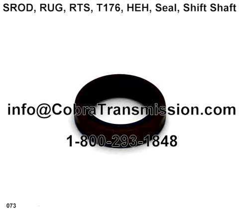 SROD, RUG, RTS, T176, HEH, Seal, Shift Shaft