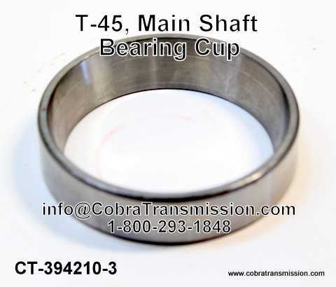 T-45, Main Shaft Bearing Cup