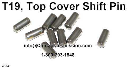 T19, Top Cover Shift Pin