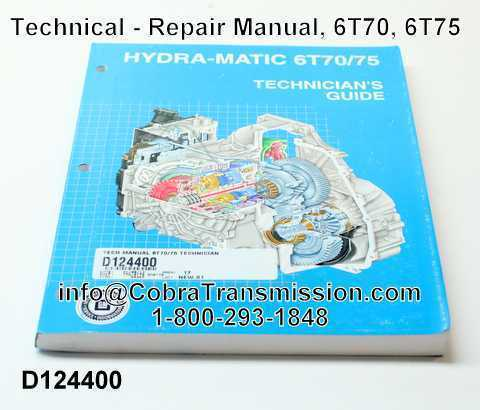 Technical - Repair Manual, 6T70, 6T75