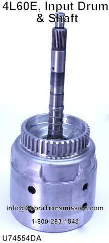 4L60E, Input Drum & Shaft