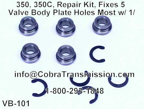 350, 350C, Repair Kit, Fixes 5 Valve Body Plate Holes Most w/ 1/