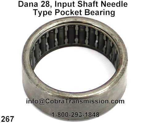 Dana 28, Input Shaft Needle Type Pocket Bearing