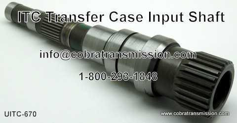 ITC Transfer Case Shaft - Input